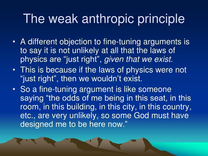 The weak anthropic principle