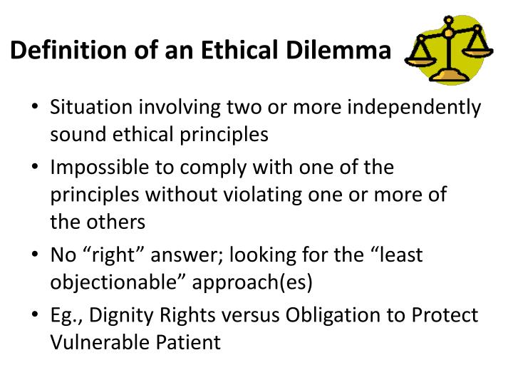 definition ethical dilemma in childcare This code of ethics has been co-ordinated by professor iram siraj-blatchford, professor of early  u ethical dilemma a moral conflict that involves.