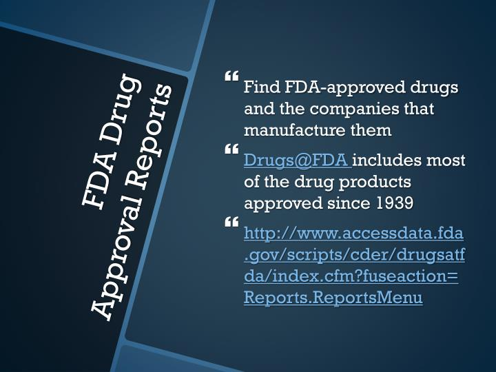 Find FDA-approved drugs and the companies that manufacture them
