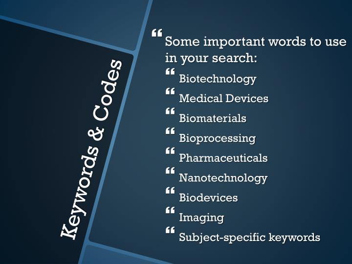 Some important words to use in your search:
