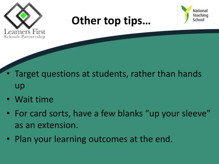 Other top tips…