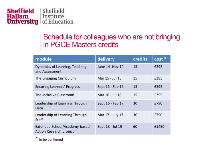 Schedule for colleagues who are not bringing in PGCE Masters credits