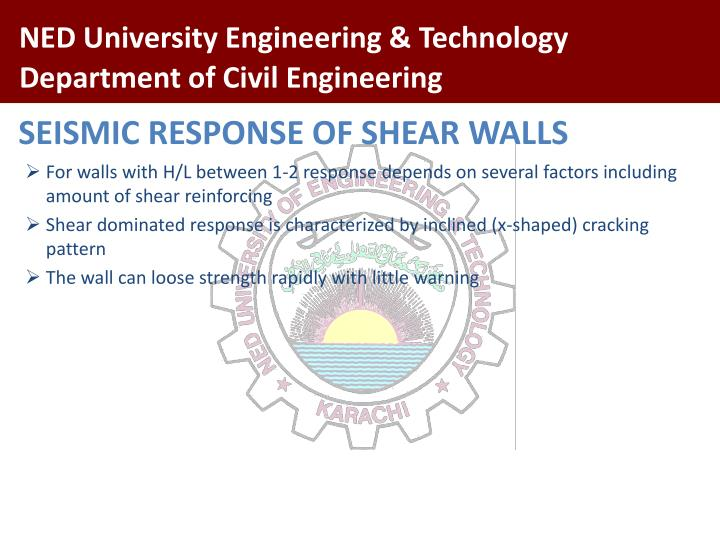 SEISMIC RESPONSE OF SHEAR WALLS