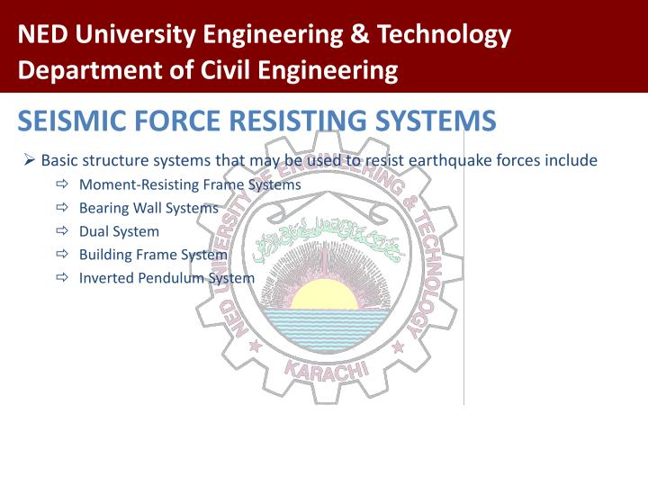 SEISMIC FORCE RESISTING SYSTEMS