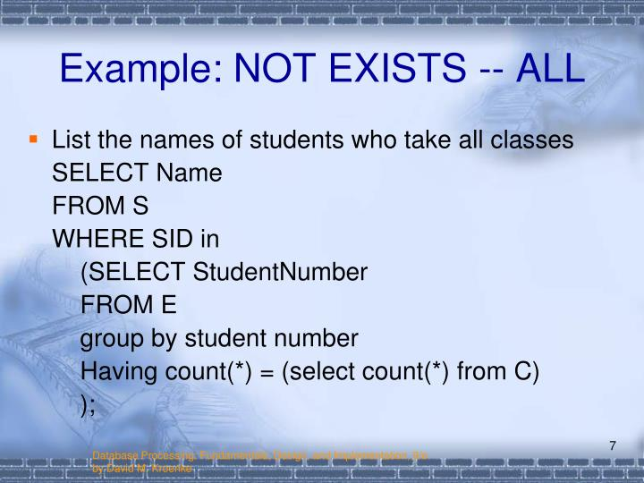 Example: NOT EXISTS -- ALL