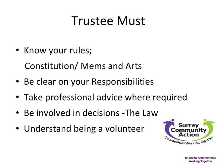 Trustee Must