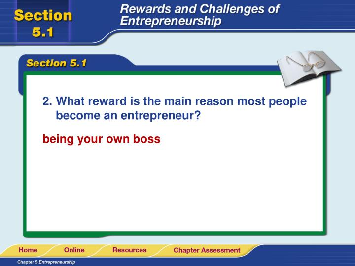 What reward is the main reason most people become an entrepreneur?