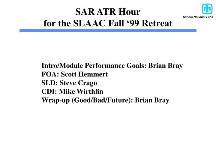 Sar atr hour for the slaac fall 99 retreat
