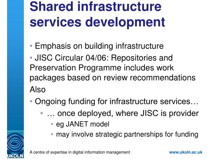 Shared infrastructure services development