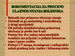 dokumentacija za procenu ulaznog stanja bolesnika