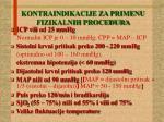 kontraindikacije za primenu fizikalnih procedura