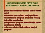 osnovni principi prve faze rehabilitacionog tretmana