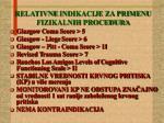 relativne indikacije za primenu fizikalnih procedura