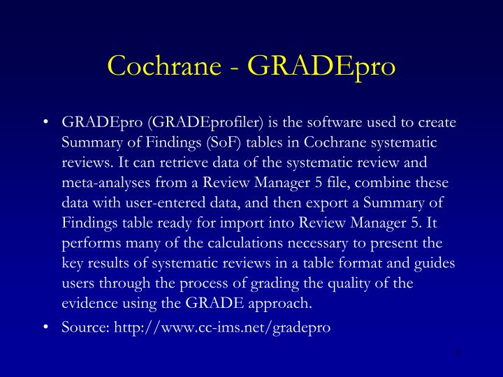 Cochrane - GRADEpro