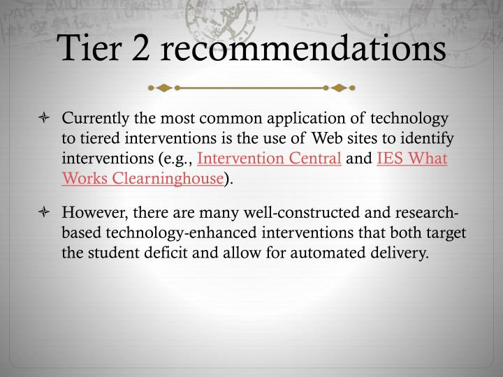 Tier 2 recommendations