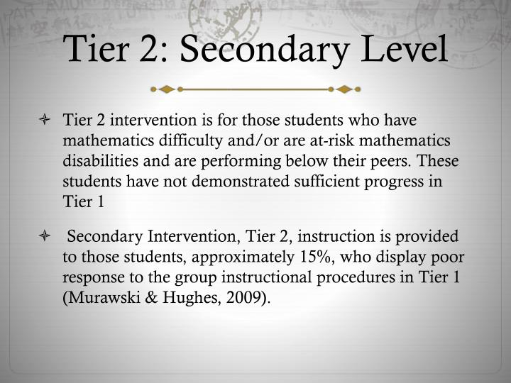 Tier 2: Secondary Level