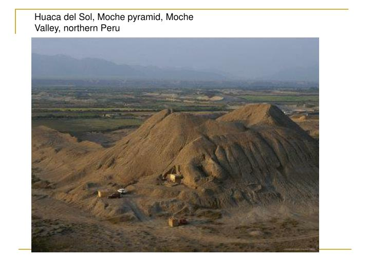 Huaca del Sol, Moche pyramid, Moche Valley, northern Peru