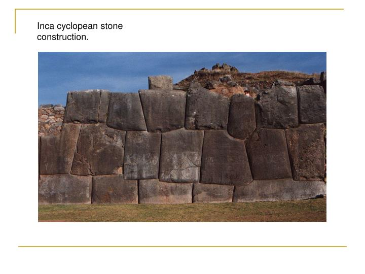 Inca cyclopean stone construction.