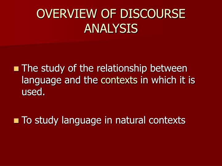 Overview of discourse analysis