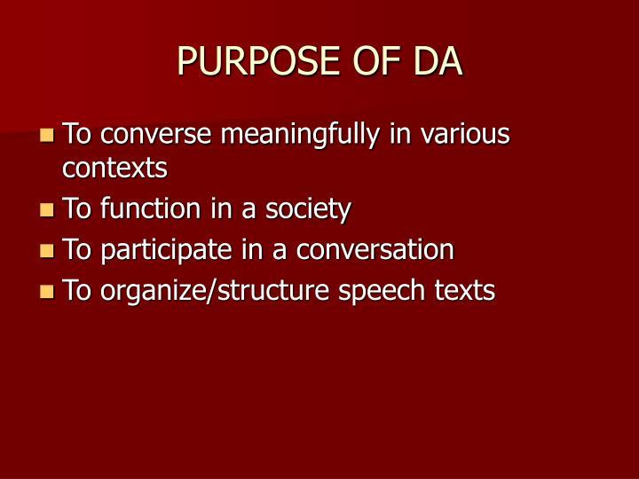 PURPOSE OF DA