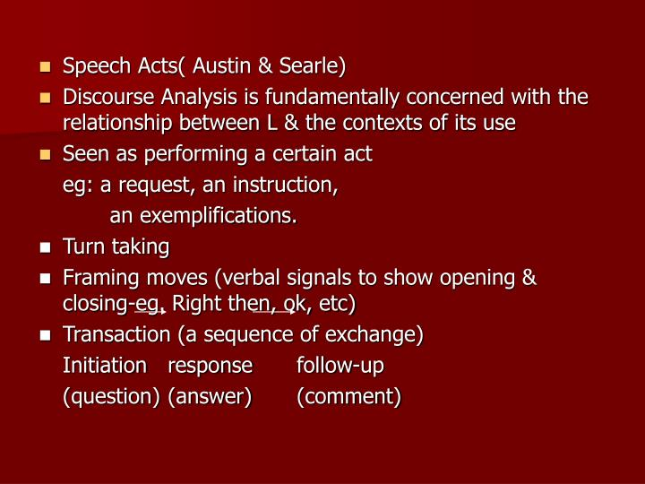 Speech Acts( Austin & Searle)