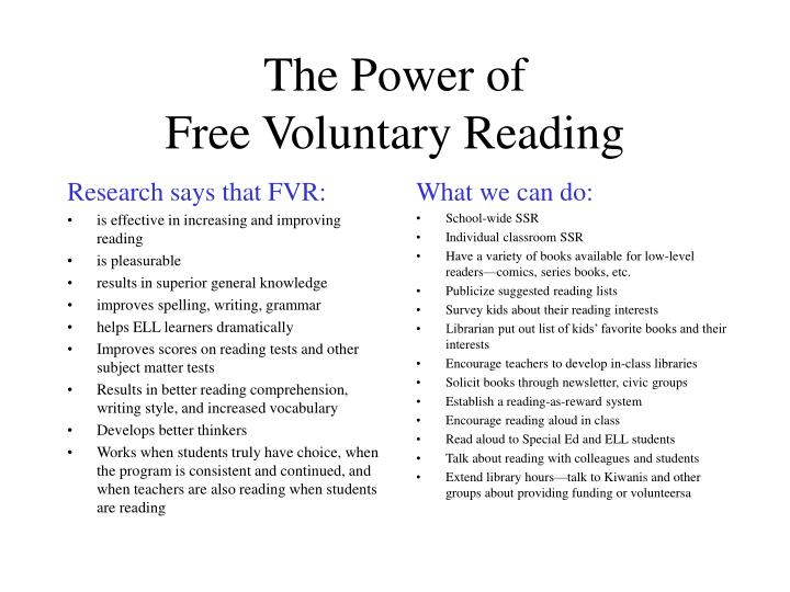 The power of free voluntary reading