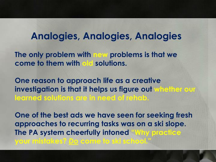 Analogies, Analogies, Analogies