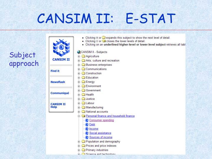CANSIM II:   E-STAT