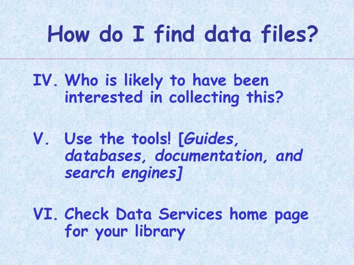 How do I find data files?