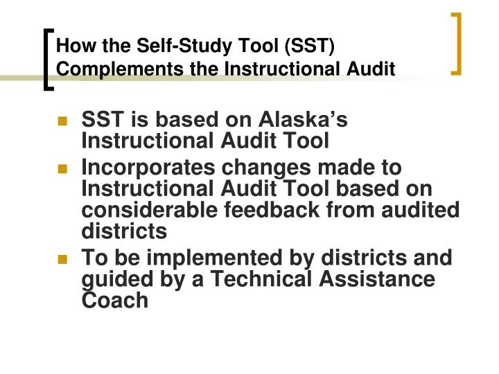 How the Self-Study Tool (SST) Complements the Instructional Audit