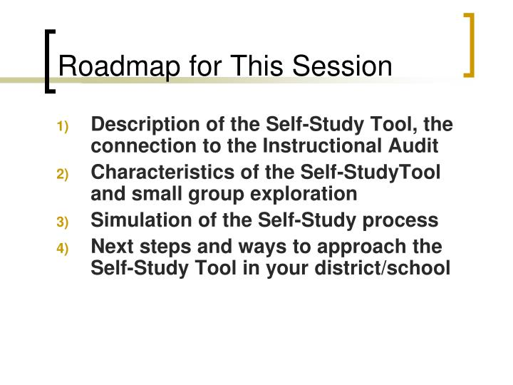 Roadmap for this session