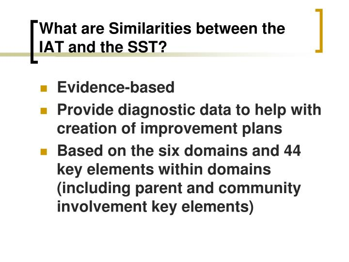 What are Similarities between the IAT and the SST?
