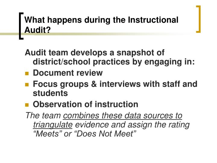 What happens during the Instructional Audit?