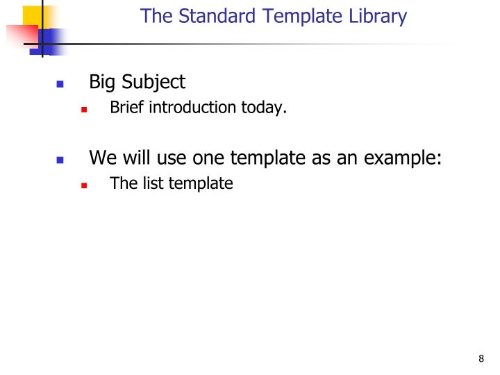 The Standard Template Library