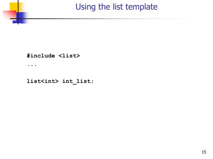 Using the list template