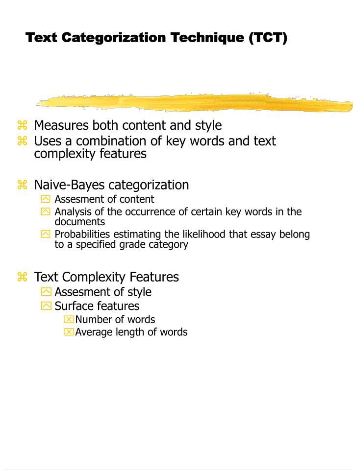 Text Categorization Technique (TCT)