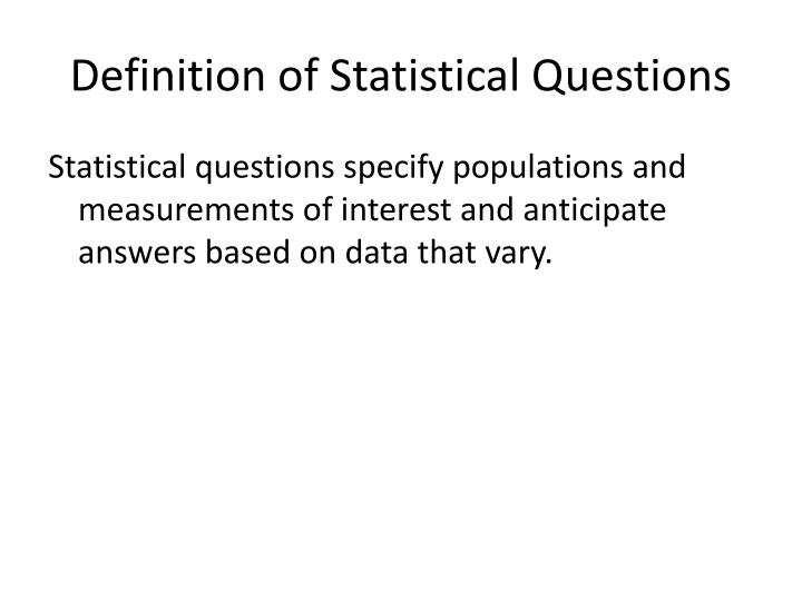 Definition of statistical questions