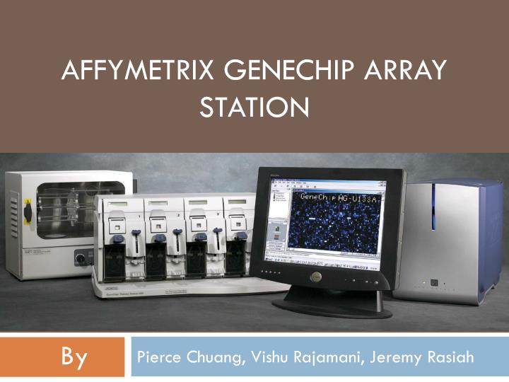 Affymetrix genechip array station