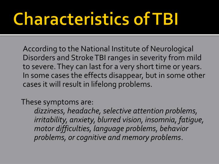 Characteristics of TBI