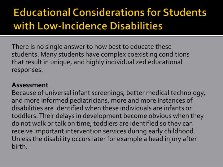 Educational Considerations for Students with Low-Incidence Disabilities