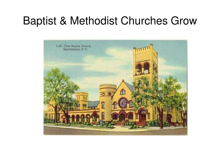 Baptist & Methodist Churches Grow