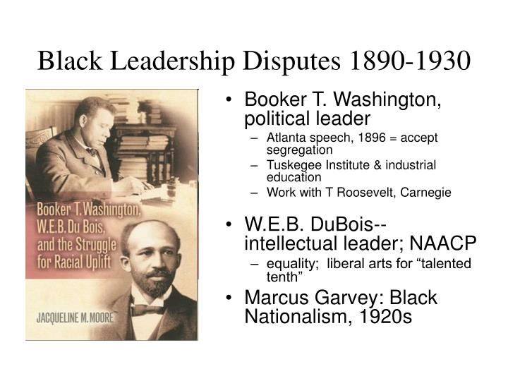 Black Leadership Disputes 1890-1930