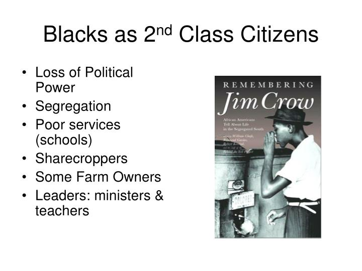Blacks as 2 nd class citizens