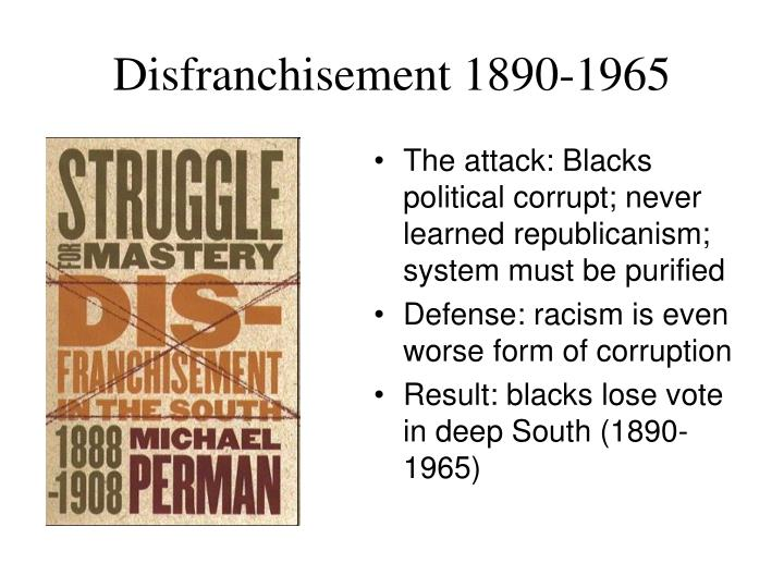 Disfranchisement 1890-1965