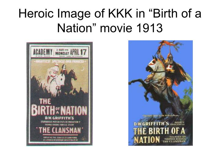 "Heroic Image of KKK in ""Birth of a Nation"" movie 1913"
