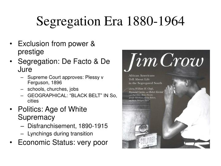 Segregation Era 1880-1964