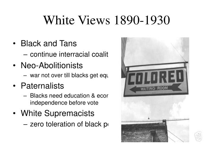 White Views 1890-1930