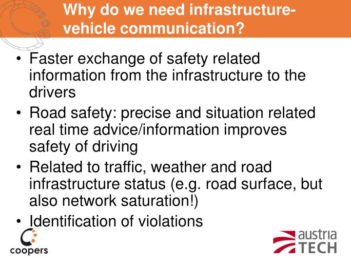 Why do we need infrastructure-vehicle communication?