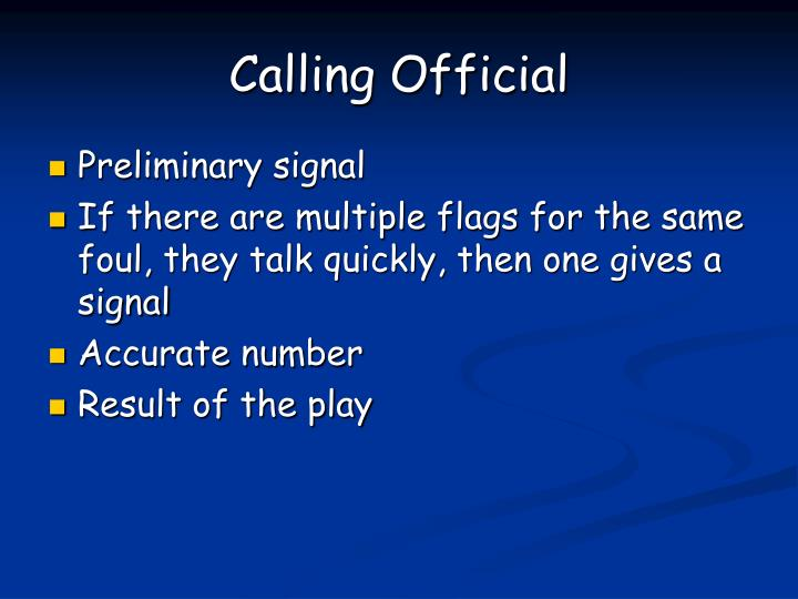 Calling Official