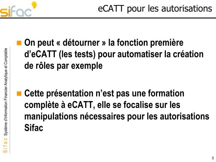 eCATT pour les autorisations